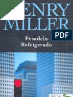 Henry Miller - Pesadelo Refrigerado