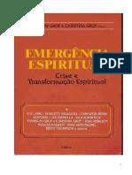 Emergência Espiritual - S. e C. Grof