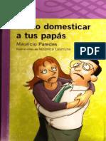 Cómo domesticar a tus papás.pdf