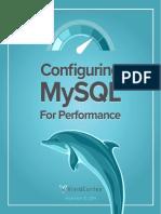 Configuring MySQL for Performance