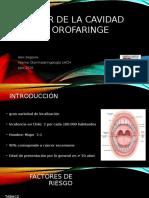 Cáncer de Cavidad Oral y Orofaringe 2016