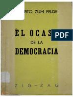 Zum Felde El Ocaso de La Democracia