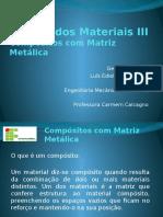 89845000-compositos-matriz-metalica.pptx