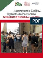 In viaggio attraverso il cibo... il piatto dell'amicizia. Passeggiate interculturali a Padova