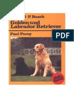 Golden Und Labrador Retriever - Patricia Busch