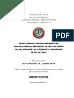 Establecimiento de Un Procedimiento de Soldadura Para La Reparación de Piezas de Hierro Colado, Mediante La Calificación y Comparación de Dos Métodos