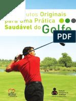 Contributos Originais Para Uma Prática Saudável do Golfe