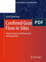 [2013] Jacek Tejchman - Confined Granular Flow in Silos Experimental and Numerical Investigations