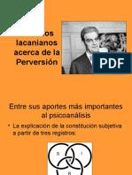 Estudios Lacanianos Acerca de La Perversión