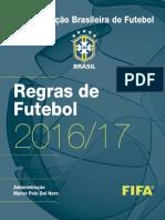 Regras de Futebol 2016/2017 - CBF
