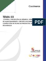 Cocineros Tema 03 Control y Recepción de Géneros. Operaciones de Almacenamiento. Circuito Documental. Confección de Fichas de Productos.