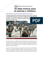 Presidente Debe Motivar Pase a Retiro de Policías y Militares - La Ley