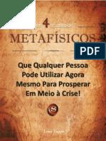 4 segredos Metafísicos para Prosperar em Meio à Crise