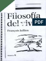Jullien, Francoise - Filosofia del vivir.pdf