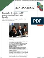 17-01-16 Embajador de México en EU Comparecerá en Febrero Ante Senado - Grupo Milenio