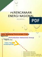 Perencanaan Energi Nasional Kel 1