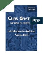 Curs Arduino Lectia1 ArduinoBlink.pdf