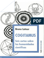 LATOUR Cogitamus Seis Cartas Sobre Las Humanidades Científicas