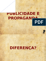 Publicidade x Propaganda