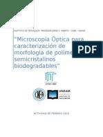 Microscopia Optica para acracterizar la morfologia de polimeros semicristalinos biodgradables.