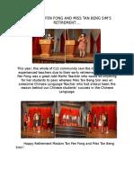 Madam Tan Fen Fong and Miss Tan Bs Retirement