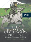 Jonathan Smele-The _Russian_ Civil Wars, 1916-1926_ Ten Years That Shook the World-Oxford University Press (2016)