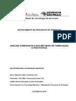 Análise Comparativa Dos Métodos de Fabricação de Protótipos