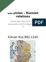 Russian - Ukrainian Relations