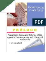 Argentina's Economic Reforms of the 1990s in Contemporary and Historical Perspective Prólogo en Español Domingo Cavallo 2017 Edición Con Fines Académicos Big Madero Portal de Noticias de Buenos Aires