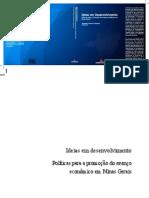 Ideias Em Desenvolvimento Políticas Para a Promoção Do Avanço Econômico Em Minas Gerais