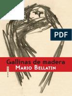 MARIO BELLATIN. Adelanto de Gallinas de Madera