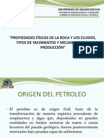 PROPIEDADES FÍSICAS DE LA ROCA Y LOS FLUIDOS, TIPOS DE YACIMIENTOS Y MECANISMOS DE PRODUCCIÓN