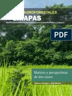 Sistemas Agroforestales de Chiapas. Dos Experiencias de Campo