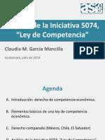 Presentación Licda Claudia Garcia Analisis Comparado Iniciativa 5074