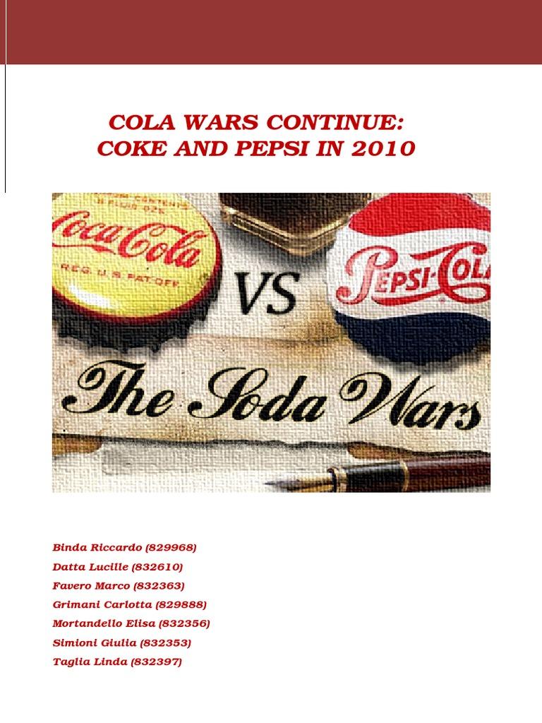 cola wars continue coke and pepsi in 2010 case solution