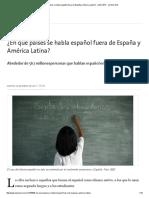 ¿En qué países se habla español fuera de España y América Latina.pdf