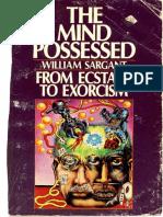 The Mind Possessed - William Sargant