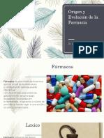 1. Origen y Evolución de La Farmacia