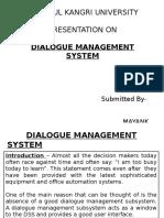 Dialoguemanagementsystem 121205015309 Phpapp02 (1)