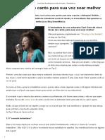 Cinco Dicas de Canto Para Sua Voz Soar Melhor - SomosMúsica