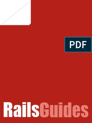 Ruby on Rails Guides v2 - Ruby on Rails | Ruby On Rails