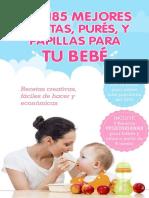 Las 185 Mejores Recetas, Purés, y Papillas Para Tu Bebé - Álvaro Asensio - JJ