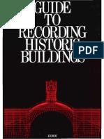 ICOMOS UK Guide to Recording Hist Blgs