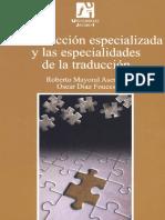 La traducción especializada y las especialidades de la traducción
