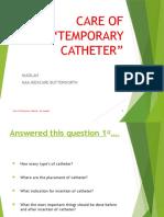 Penjagaan Temporary Catheter