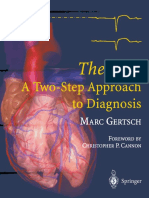 Professor Dr. Marc Gertsch (Auth.)-The ECG_ a Two-Step Approach to Diagnosi