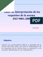 Taller de Interpretación de Los Requisitos de La Norma ISO 9001-2008
