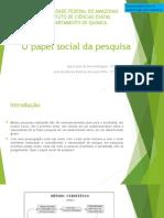 O Papel social da pesquisa.pptx