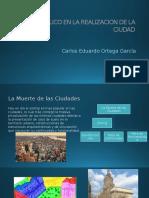 Espacio Publico en La Realizacion de La Ciudad Diseño Urbano