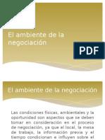 10. El Ambiente de La Negociación (1)